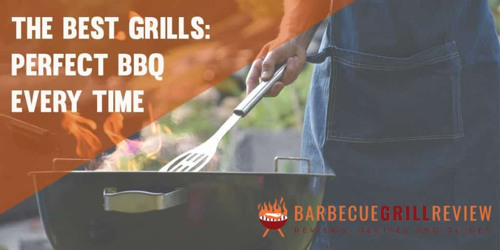 the best grills give you perfect BBQ every time image